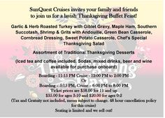 Thanksgiving Buffet Cruise - Lunch is sold out but there's still room for your family on the dinner cruise. No dishes, no crowds, no worries.