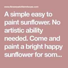 A simple easy to paint sunflower. No artistic ability needed. Come and paint a bright happy sunflower for some great DIY art. Sunflower Canvas, Sunflower Flower, Garden Fence Art, Flower Patch, Easy Paintings, Diy Art, Painting & Drawing, Wood Signs, Projects To Try