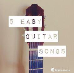 5 Easy Guitar Songs  http://takelessons.com/blog/easy-guitar-songs