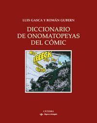 Diccionario de onomatopeyas del cómic / Luis Gasca y Román Gubern