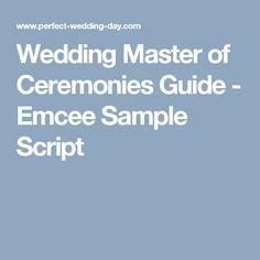 Wedding Master of Ceremonies Guide - Emcee Sample Script