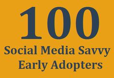 100 social media savvy early adopters in financial services ecosystem -> http://blog.investmentpal.com/2407