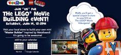 Toys R Us: Free LEGO Build Event   June 14 Saturday