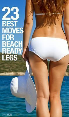 Best Moves for Beach Ready Legs - WORKOUT