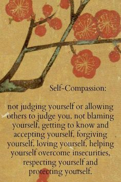 Maitri - love and compassion for self