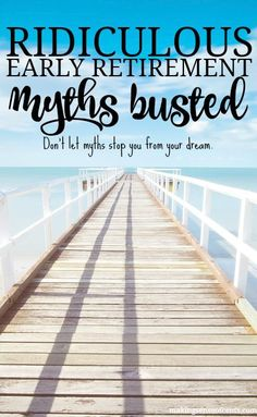 Early Retirement Myths Busted - Ignore These & Retire Early! There are many early retirement myths out there. Before you decide to believe them, read this post so that you can retire early. Preparing For Retirement, Retirement Advice, Early Retirement, Retirement Planning, Retirement Funny, Retirement Celebration, Retirement Savings, Savings Plan, Ways To Save Money