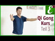 Qi Gong Übungen für Anfänger: Qigong Kurs Teil 3 - YouTube