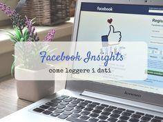 Sai che i dati dei Facebook Insights sono importantissimi per capire l'andamento della tua pagina Facebook? Consultando e analizzando i Facebook insights puoi cambiare la tua strategia di marketing e migliorare le tue performance. Vediamo come. Facebook, Insight, Social Media, Dative Case, Birthday, Social Networks, Social Media Tips