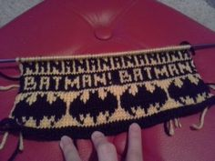 NANANANA BATMAN! Scarf tester. :-P I started this a long time ago but somehow got distracted, lol, but going through the work-in-progress box and found it, so just had to share.