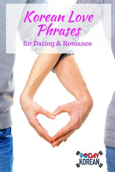 Korean Love Phrases for Dating & Romance.  Repin if you like these phrases ^^