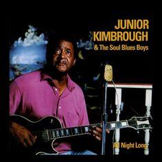 Junior Kimbrough & The Soul Blues Boys All Night Long - vinyl LP