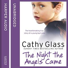 The Night the Angels Came audiobook by Cathy Glass - Rakuten Kobo Listening To You, Ebook Pdf, Memoirs, Bestselling Author, Audio Books, Books To Read, Bereavement, Night, Reading