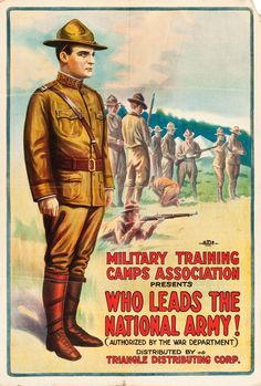 Who Leads National Army - Military - 1917 - World War I - Recruitment – Poster-Rama Movie Poster Size, Ww1 Posters, State Holidays, Propaganda Art, Military Training, We Movie, United States Army, World War One, American Soldiers