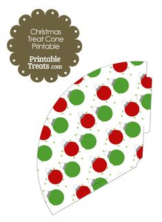 Red and Green Christmas Ornament Printable Treat Cone from PrintableTreats.com