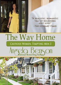 The Way Home (Cautious Women, Tempting Men) by Angela Benson, http://www.amazon.com/dp/B006AHJWGK/ref=cm_sw_r_pi_dp_D.ukrb0DY0PPX