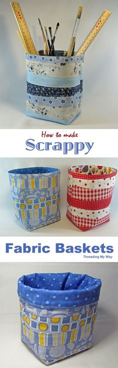 Learn how to make a scrappy fabric basket. Tutorial shows how to use fabric scraps to make a basket that is sturdy enough to stand by itself ~ Threading My Way