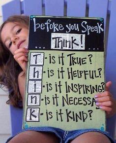 Before u speak...think