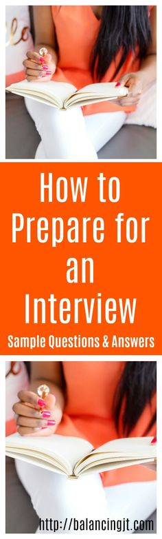 How to prepare for an interview tips. Sample interview questions and answers. Interview tips!