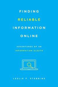Finding Reliable Information Online | Leslie Stebbins, 2015