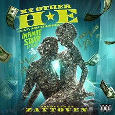 """Infinite Starr Le Flair """"MY OTHER HOE"""" (Prod by ZAYTOVEN) #newmusic"""