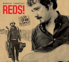 Reds! Canzoni di Stefano Rosso