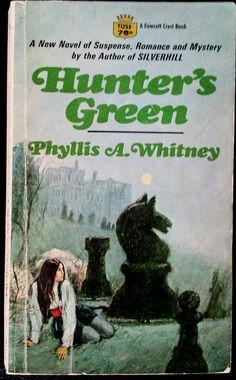 Hunter's Green - Phyllis Whitney Cover art by Harry Bennett