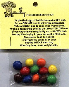 Menopause survival kit.. Will do for my mom! Lol