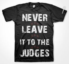 Never Leave it To The Judges- Mix Martial Arts Shirt- www.luchadormma.com