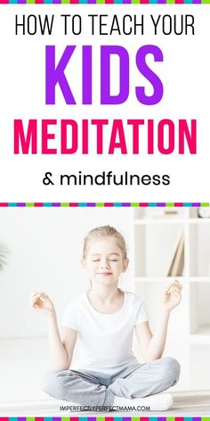 Learn how to teach your toddler and kids meditation and mindfulness. Get less stress and anger from your kids with mediation. Learn how to teach your toddler and kids meditation and mindfulness. Get less stress and anger from your kids with mediation. Meditation Kids, Mindfulness For Kids, Meditation For Beginners, Mindfulness Activities, Chakra Meditation, Daily Meditation, Mindfulness Meditation, Mindfulness Quotes, Meditation Techniques