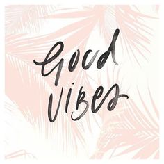 Good vibes for Friday (via pinterest)