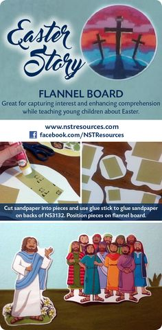 """EASTER STORY FLANNEL BOARD • www.nstresources.com • HOW-TO: Glue sandpaper on backs of NS3132 pieces, which allows repositioning on slightly angled flannel. If foam sheet (purchased as 1""""x4'x8' and cut to 40""""x30"""" at Lowe's) isn't white, tape on white paper to prevent show thru. Steam, iron, or fluff flannel to de-wrinkle; cut to size, position on front of foam sheet, wrap taut, tack back, use hot glue to secure. Fold top edge of pocket before placing 10"""" from bottom of board; tack & hot…"""