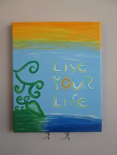Live Your Life 8 x 10 Canvas painting - Positive vibes Good vibes key holder for wall- Positive vibes jewelry hook by Posivibity on Etsy