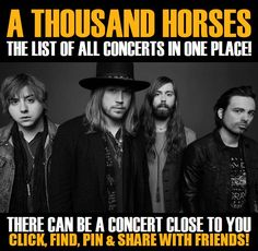 A Thousand Horses in your city! Concerts dates & tickets. #music, #show, #concerts, #events, #tickets, #A Thousand Horses, #rock, #tix, #songs, #festival, #artists, #musicians, #popular,  A Thousand Horses