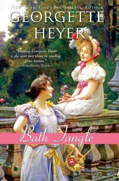 Bath Tangle [Kindle Edition] Georgette Heyer (Author)