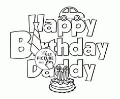 happy birthday daddy coloring page for kids holiday coloring pages printables free wuppsy - Birthday Coloring Pages Daddy
