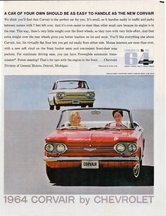 """The year I graduated from high school, 1964...do you remember the """"Corvair??"""" Motor in the back like a bug! Loved those cars!"""