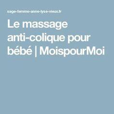 Le massage anti-colique pour bébé | MoispourMoi