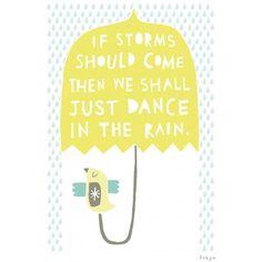 We Shall Dance In The Rain Greetings Card