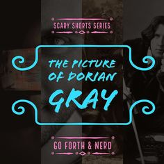 Less than an hour away! The Picture Of Dorian Gray this story has it all! crime passion murder and a mysterious portrait that contains cruel & magical properties...Day 5 -scary shorts series on the Go Forth and Nerd  podcast apart of Octobers 31 Days Of Horror! Listen and beware! #nerd #popculture #oscarwilde #doriangray #horror #scary #story #31daysofhalloween #podcast #spooky #beauty