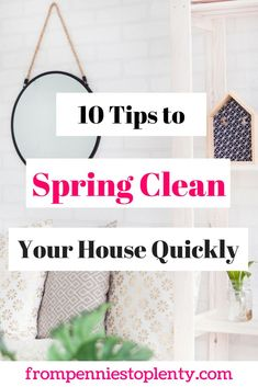 Spring is here, which means it's time to get the house in order. I don't like cleaning , but these 10 tips got me to clean my house quickly in just an hour. #frugalliving #cleaning #spring