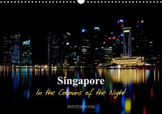 Singapore - In the Colours of the Night - CALVENDO
