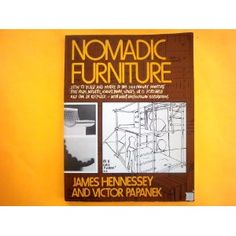 Nomadic Furniture by Victor Papanek and James Hennessey