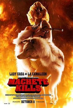 Lady Gaga as La Cameleón. I am seeing this movie only because she's in it.