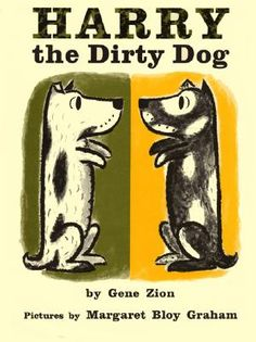 Gene Zion and Margaret Bloy Graham - Harry the Dirty Dog
