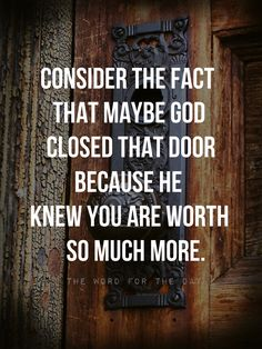 """""""When I open a door, no one can close it. And when I close a door, no one can open it. Revelation 3:7 Psalm 84:11-12 says, """"The LORD bestows favour and honour. No good thing does He withhold from..."""