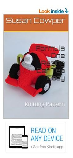 Formula One Racing Car Tea Cosy Knitting Pattern Kindle Edition https://www.amazon.co.uk/dp/B078QCZ47M