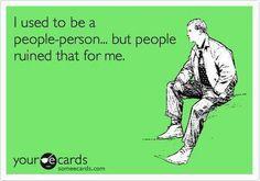 I don't like people I like individuals.