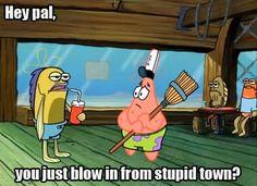 Big pink loser Funny Roasts, Funny Spongebob Memes, Spongebob Pics, Cartoon Memes, Spongebob Episodes, Spongebob Patrick, Cartoon Characters, Spongebob Squarepants, Sports Humor