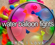 water balloon fights