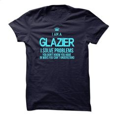 [Tshirt, Hoodie] I Am A Glazier - #gift basket. WANT THIS => https://www.sunfrog.com/LifeStyle/I-Am-A-Glazier-46114850-Guys.html?id=68278